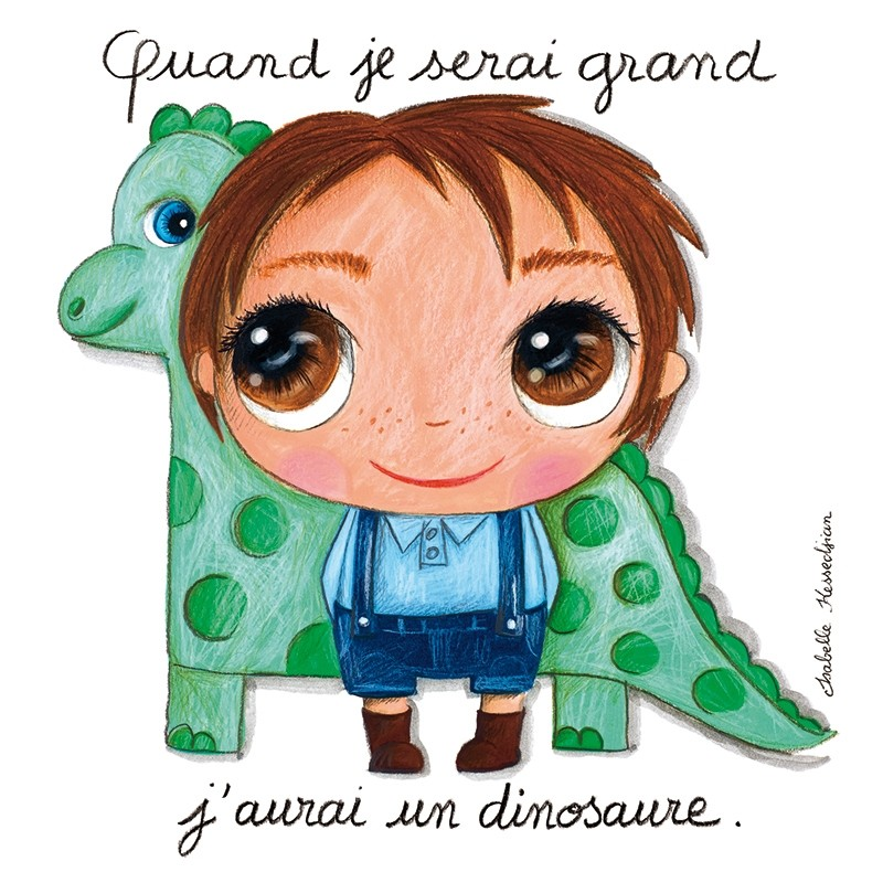 Canvas for boy Quand je serai grand, j'aurai un dinosaure by Isabelle Kessedjian
